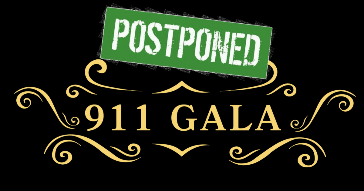 The 9-1-1 Gala has Been Postponed