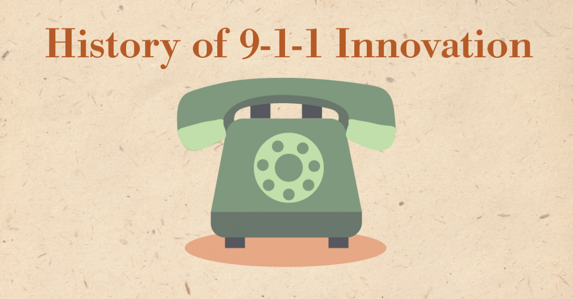 The History of 9-1-1 Innovation